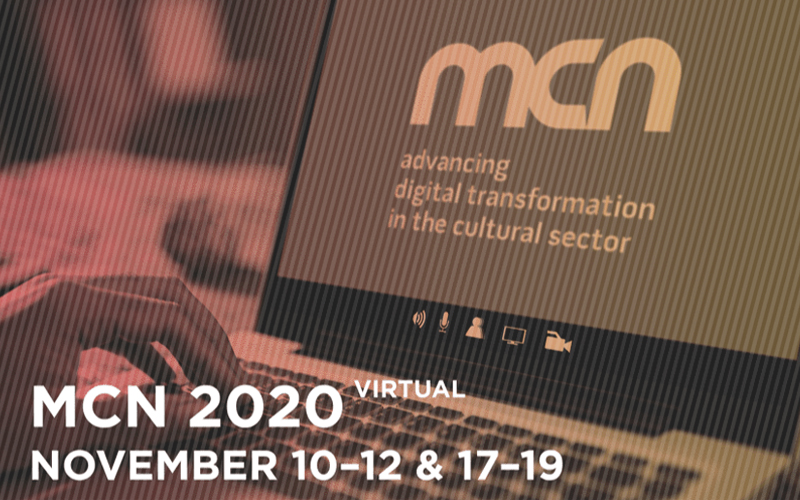 MCN (Museum Computer Network) 2020 Virtual Conference
